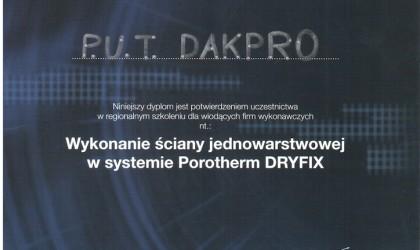 """Dyplom uczestnictwa w szkoleniu """"Wykonanie ściany jednowarstwowej w systemi Porotherm DRYFIX"""" (rok 2010)"""