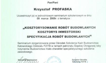 """Certyfikat uczestnictwa w seminarium """"Kosztorysowanie robót budowlanych, kosztorys inwestorski, specyfikacja robót budowlanych"""" (rok 2005)"""